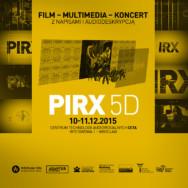 """""""PIRX 5D"""" – Takiego filmu jeszcze nie widzieliście!"""