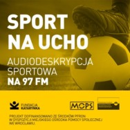 Sport na ucho – domowe mecze Impelu Wrocław i Ślęzy Wrocław z audiodeskrypcją