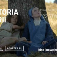 "ADAPTER – kino bez barier. Pokaz filmu ""Historia Marii"""