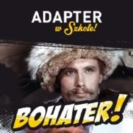 Rozpoczynamy III edycję projektu ADAPTER w Szkole!