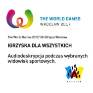 The World Games 2017 bez barier