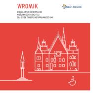 WROMIK – Wrocławski Informator możliwości i korzyści dla osób z niepełnosprawnościami.