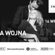 """ADAPTER – kino bez barier. Znakomity film """"Zimna wojna"""" z audiodeskrypcją i napisami"""