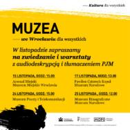 Kultura dla wszystkich – oprowadzania i warsztaty we wrocławskich muzeach