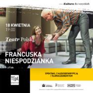 """Spektakl bez barier – """"Francuska niespodzianka"""" z audiodeskrypcją i tłumaczeniem PJM"""