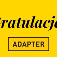 Plebiscyt ADAPTERA zakończony. Gratulujemy zwycięzcom!