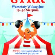 CYRKOWE warsztaty wakacyjne dla dzieci z PJM