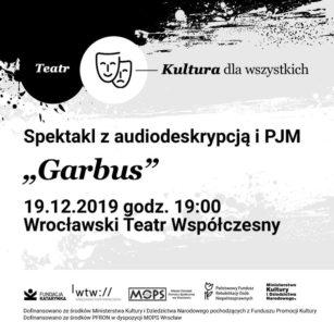 Wydarzenie / Kultura dla wszystkich / Teatr Współczesny / Garbus