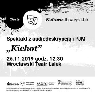 Wydarzenia / Kultura dla wszystkich / Wrocławski Teatr Lalek / Kichot