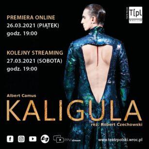 """""""Kaligula"""" – spektakl z PJM w Teatrze Polskim we Wrocławiu"""